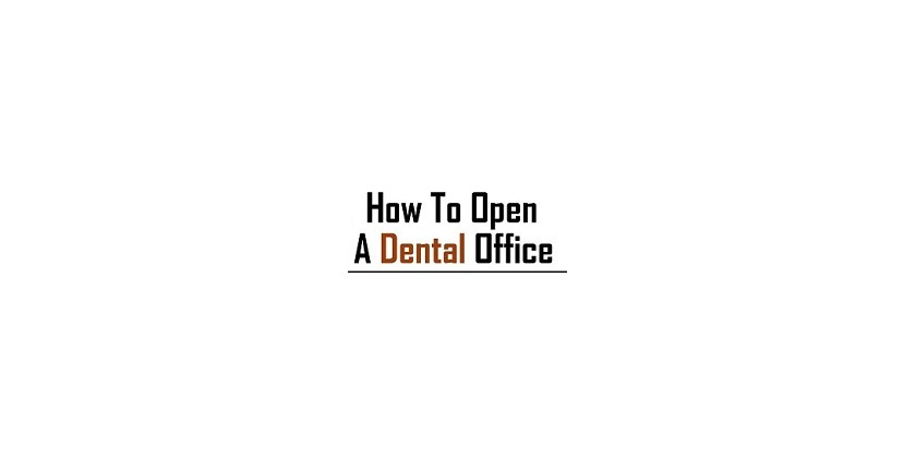 A Guide To Starting a Dental Practice